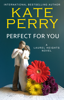 Kate Perry - Perfect for You artwork