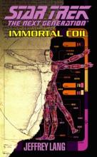 Star Trek: The Next Generation: Immortal Coil