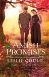 Amish Promises Neighbors Of Lancaster County Book 1