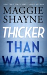 Thicker Than Water