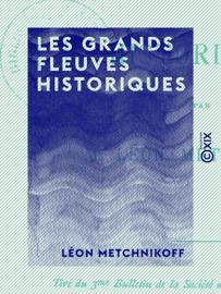 Les Grands Fleuves historiques