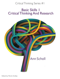 Critical Thinking Series #1: Basic Skills 1 -Critical Thinking and Research book