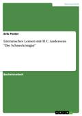 Literarisches Lernen mit H.C. Andersens 'Die Schneekönigin'