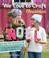 We Love To CraftChristmas