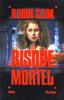 Robin Cook & Bernard Ferry - Risque mortel artwork