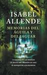 Memorias Del Guila Y Del Jaguar