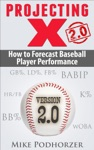 Projecting X 20 How To Forecast Baseball Player Performance