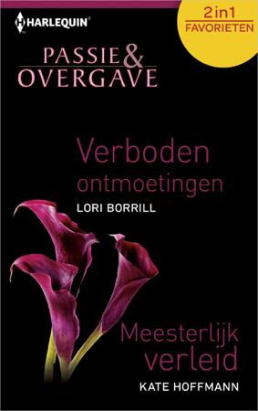 Verboden ontmoetingen, Meesterlijk verleid - Lori Borrill & Kate Hoffmann