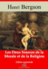 Les deux sources de la morale et de la religion - Henri Bergson