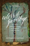 Colors Of Goodbye