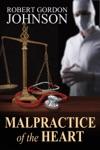 Malpractice Of The Heart