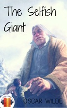 The Selfish Giant (with Audio)
