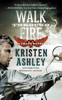 Kristen Ashley - Walk Through Fire artwork