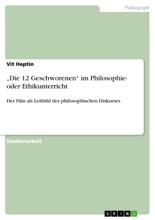 'Die 12 Geschworenen' Im Philosophie- Oder Ethikunterricht