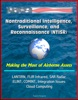 Nontraditional Intelligence, Surveillance, And Reconnaissance (NTISR) - Making The Most Of Airborne Assets - LANTIRN, FLIR Infrared, SAR Radar, ELINT, COMINT, Integration Issues, Cloud Computing