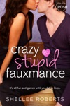 Crazy Stupid Fauxmance