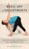 Alanna Kaivalya - Basic Art of Adjustments: A Beginning Guide to Meaningful & Safe Adjustments in Yoga grafismos