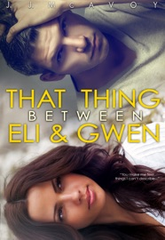 That Thing Between Eli and Gwen PDF Download