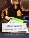 Observations As Assessment For Science Labs