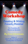 Comedy Workshop Creating  Writing Comedy Material For Comedians  Humorous Speakers