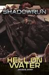 Shadowrun Hell On Water