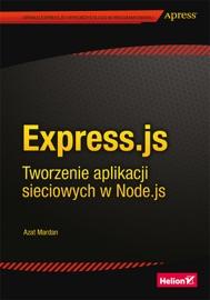 Express Js Tworzenie Aplikacji Sieciowych W Node Js