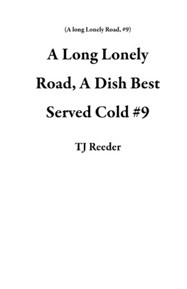 A Long Lonely Road, A Dish Best Served Cold image