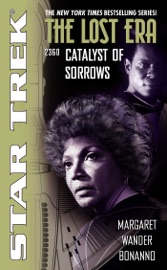 Star Trek The Lost Era 2360 Catalyst Of Sorrows