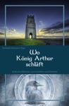 Wo Knig Arthur Schlft