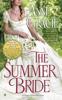 Anne Gracie - The Summer Bride artwork