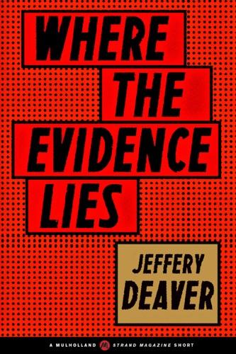 Jeffery Deaver - Where the Evidence Lies
