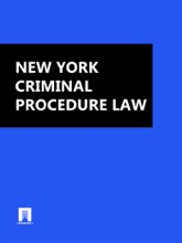 New York Criminal Procedure Law 2016