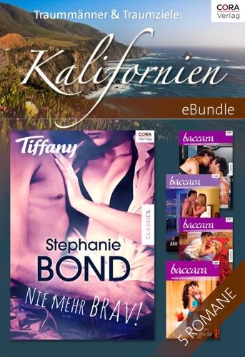 Maureen Child, Julie Hogan, Amy J. Fetzer, Jennifer Lewis & Stephanie Bond - Traummänner & Traumziele: Kalifornien