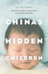 Chinas Hidden Children