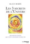 Les 3 Secrets De LUnivers