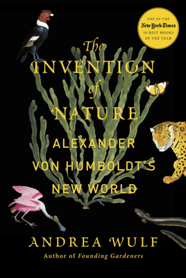 The Invention of Nature - Andrea Wulf book