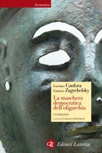 La maschera democratica dell'oligarchia Book Cover