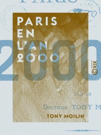 Book's Cover of Paris en l'an 2000