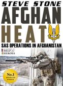 Afghan Heat: SAS Operations in Afghanistan