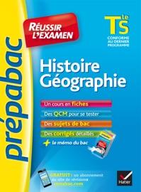 HISTOIRE-GéOGRAPHIE TLE S - PRéPABAC RéUSSIR LEXAMEN