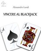 Vincere al Blackjack