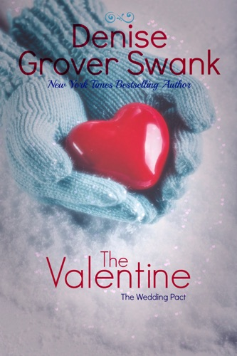 Denise Grover Swank - The Valentine