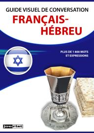Guide visuel de conversation Français-Hébreu