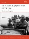 The Yom Kippur War 1973 1