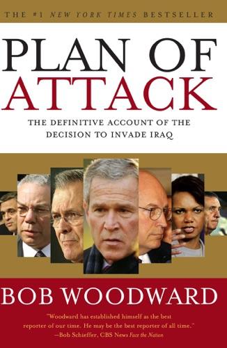 Bob Woodward - Plan of Attack
