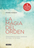 La magia del orden (La magia del orden 1) - Marie Kondo