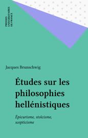 Études sur les philosophies hellénistiques