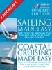 Sailing Made Easy & Coastal Cruising Made Easy