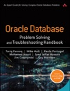 Oracle Database Problem Solving And Troubleshooting Handbook 1e