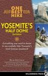 One Best Hike Yosemites Half Dome